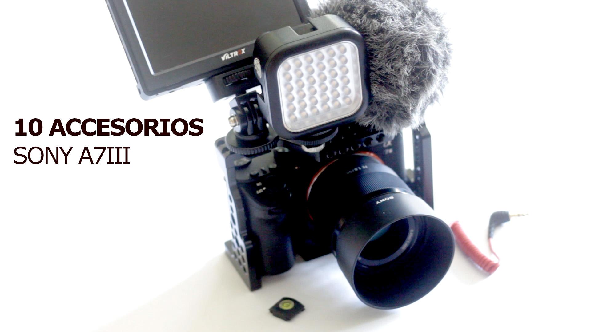 Diez accesorios útiles Sony A7III